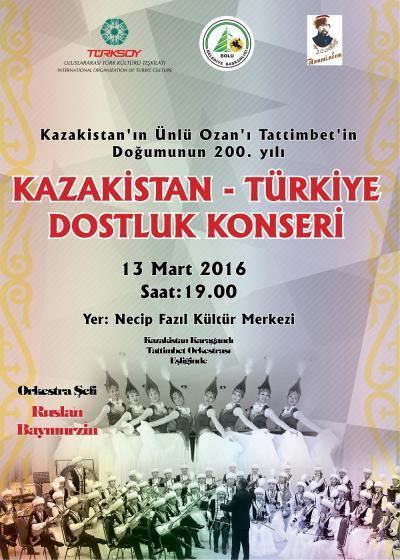KAZAKİSTAN TÜRKİYE DOSTLUK KONSERİ 13 MART'TA BOLU'DA