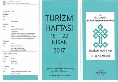 15-22 NİSAN 2017 TARİHLERİ ARASINDA TURİZM HAFTASININ 41.Sİ KUTLANACAKTIR.