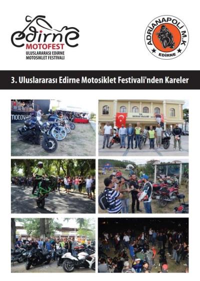 4. ULUSLARARASI EDİRNE MOTOSİKLET FESTİVALİ DÜZENLENİYOR.